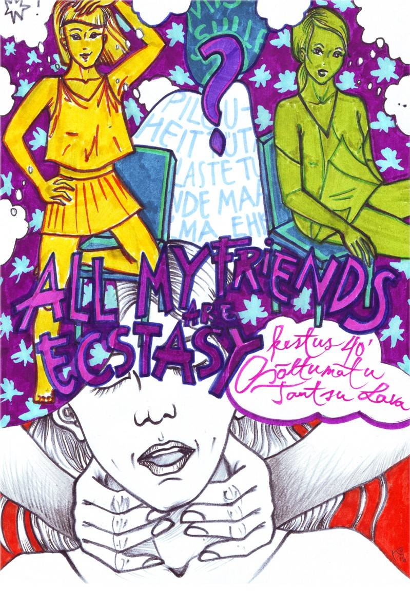 """All My Friends Are Ecstasy"" Kaia Otstaki värvides"
