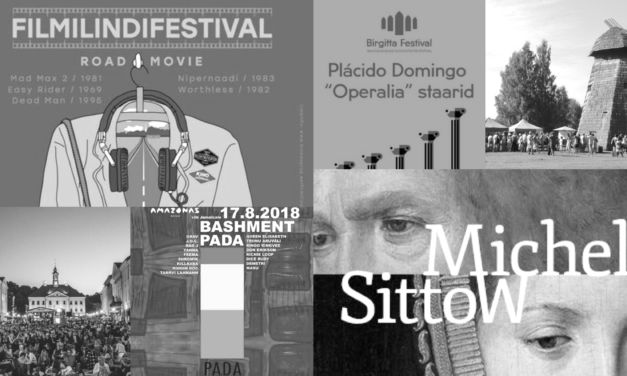 Culture.ee's weekly recommendations: 13.–19.08.2018
