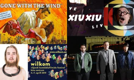 Culture.ee's weekly recommendations: 1–7 Apr 2019